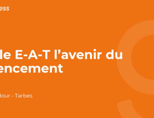 La Mêlée Adour – Google E-A-T l'avenir du référencement